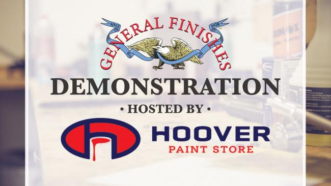 General Finishes Product Demonstrations at Hoover Paint Spring Pro Show in Murfreesboro, TN on Thursday, May 6 from 10 a.m. to 2 p.m.